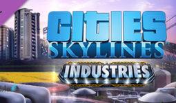 دانلود-بازی-Cities-Skylines-Industries