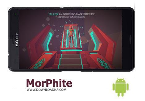 دانلود Morphite v1.53 – بازی ماجراجویی مورفیت برای اندروید