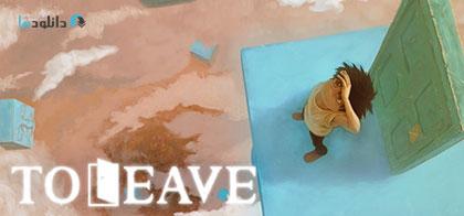 دانلود-بازی-To-Leave