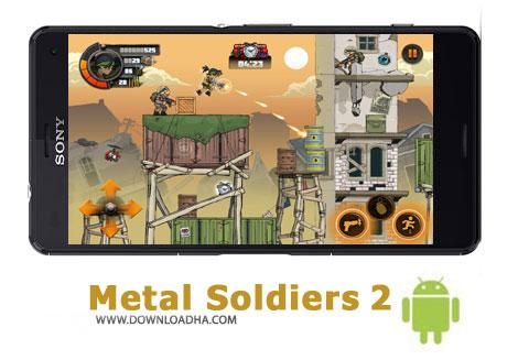 دانلود Metal Soldiers 2 v2.18 – بازی اکشن سربازان آهنی ۲ برای اندروید