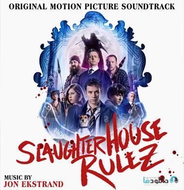 موسیقی-متن-فیلم-slaughterhouse-rulez