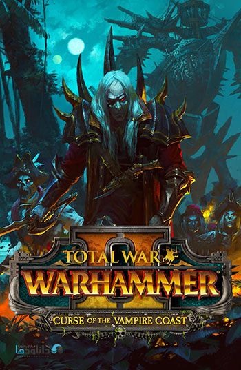 دانلود-بازی-Total-War-WARHAMMER-II-Curse-of-the-Vampire-Coast