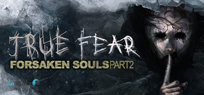 دانلود-بازی-True-Fear-Forsaken-Souls-Part-2