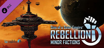 دانلود-بازی-Sins-of-a-Solar-Empire-Rebellion-Minor-Factions