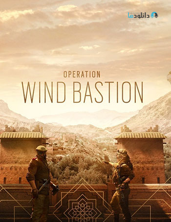 دانلود-بازی-Tom-Clancys-Rainbow-Six-Siege-Operation-Wind-Bastion