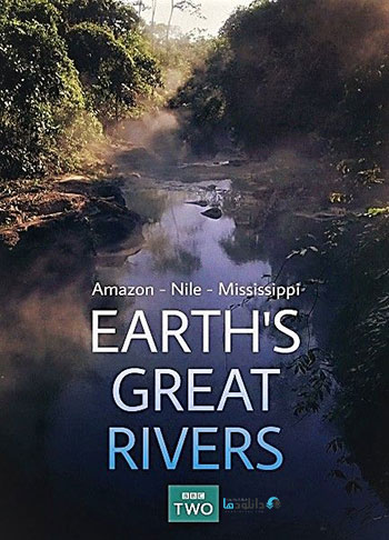 دانلود-مستند-Earths-Great-Rivers-Series-1