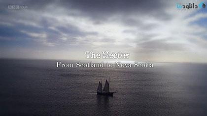 دانلود-مستند-The-Hector-From-Scotland-to-Nova-Scotia-2017