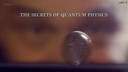 دانلود-مستند-The-Secrets-of-Quantum-Physics-2014