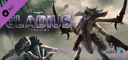 دانلود-بازی-Warhammer-40000-Gladius-Tyranids