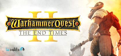 دانلود-بازی-Warhammer-Quest-2-The-End-Times