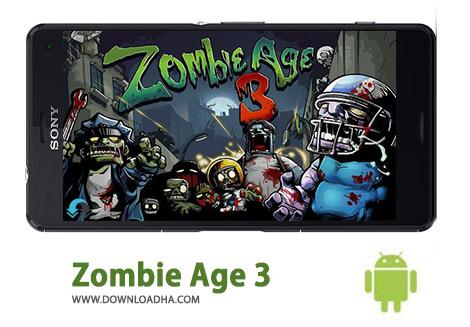 دانلود Zombie Age 3 1.6.7 – بازی اکشن عصر زامبی ۳ برای اندروید