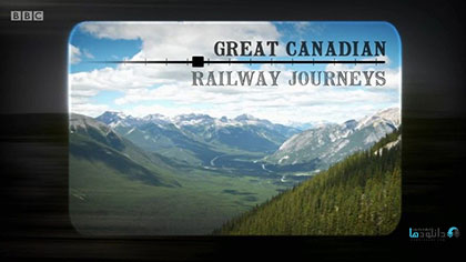 دانلود-مستند-Great-Canadian-Railway-Journeys-2019