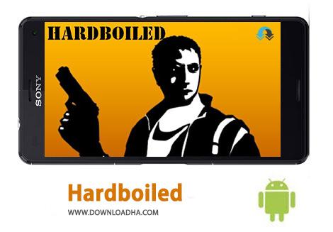دانلود Hardboiled 1.03 – بازی نقش آفرینی سرسخت برای اندروید