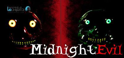 دانلود-بازی-Midnight-Evil