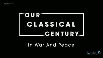 دانلود-مستند-Our-Classical-Century-In-War-and-Peace-2019