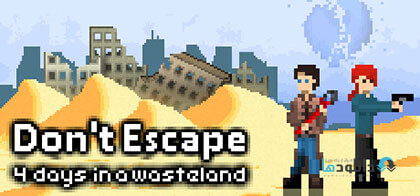 دانلود-بازی-Dont-Escape-4-Days-in-a-Wasteland