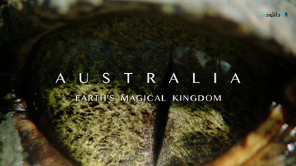 دانلود-مستند-Australia-Earths-Magical-Kingdom-2019