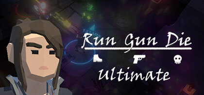 دانلود-بازی-Run-Gun-Die-Ultimate