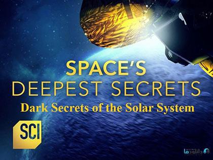 دانلود-مستند-Spaces-Deepest-Secrets-Dark-Secrets-of-the-Solar-System-2019