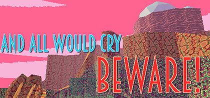 دانلود-بازی-And-All-Would-Cry-Beware