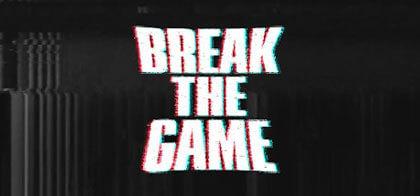 دانلود بازی Break the Game برای کامپیوتر
