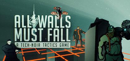 دانلود-بازی-All-Walls-Must-Fall