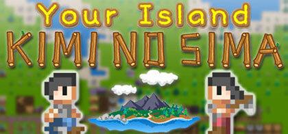 دانلود بازی Your Island KIMI NO SIMA v305 برای کامپیوتر – نسخه SiMPLEX