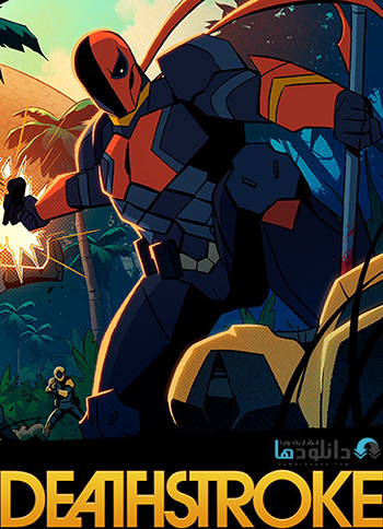انیمیشن-Deathstroke-Knights-and-Dragons-2020