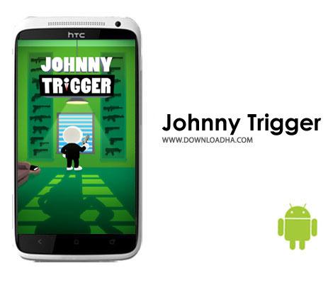 دانلود Johnny Trigger v1.11.3 – بازی اکشن جانی تریگر برای اندروید