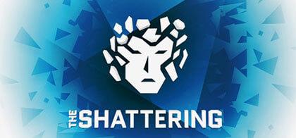 العب The Shattering ، الوصف The Shattering ، تنزيل The Shattering ، تنزيل Free The Shattering ، تنزيل مباشر ألعاب The Shattering ، شاهد الإعلان الترويجي للعبة The Shattering ، مراجعة اللعبة The Shattering