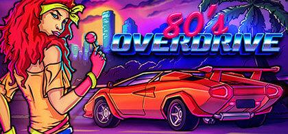 دانلود بازی ۸۰s OVERDRIVE برای کامپیوتر – نسخه DARKZER0