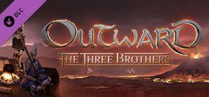 صور لعبة Outward The Three-Brothers