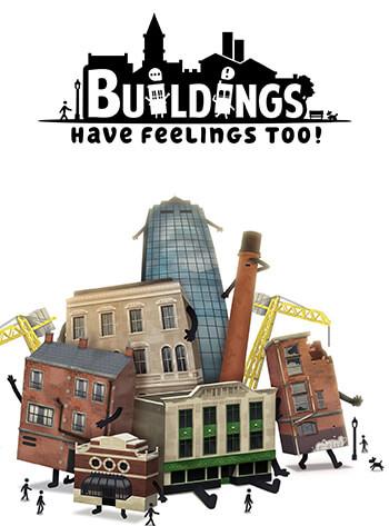 دانلود-بازی-Buildings-Have-Feelings-Too