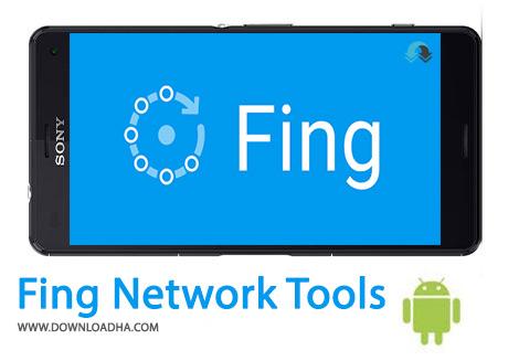 دانلود Fing Network Tools Pro 11.0.2 – مدیریت دستگاههای متصل به WiFi برای اندروید