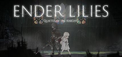دانلود بازی ENDER LILIES Quietus of the Knights برای کامپیوتر – نسخه CODEX