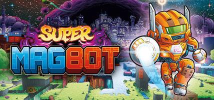 دانلود بازی Super Magbot – Deluxe Edition برای کامپیوتر